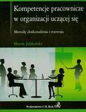 Kompetencje pracownicze w organizacji uczącej się