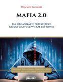 Mafia 2.0. Jak organizacje przestępcze kreują wartość w erze cyfrowej