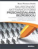 Skuteczność aktywnych form przeciwdziałania bezrobociu na przykładzie województwa świętokrzyskiego z