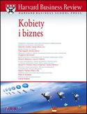 Harvard Business Review. Kobiety i biznes